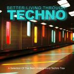 Better Living Through Techno
