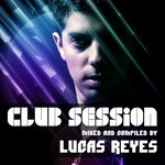 Club Session (mixed by Lucas Reyes)