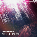 DEEP MAKER - Music In Me (Front Cover)