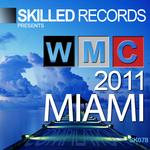 Skilled WMC Miami Sampler 2011