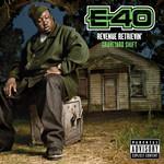 E 40 - Revenue Retrievin': Graveyard Shift (Front Cover)