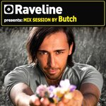 Raveline Presents Mix Session By Butch (unmixed tracks)