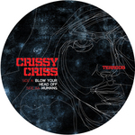 CRISSY CRISS - Blow Your Head Off (Front Cover)