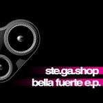 Bella Fuerte EP