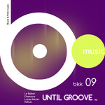 Until Groove EP