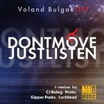 VOLAND BULGAKOFF - Dontmove: Justlisten (Front Cover)