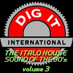 The Italo House Sound Of The 90's Vol 3 (Best Of Dig It International)