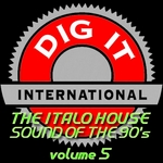 The Italo House Sound Of The 90's Vol 5 (Best Of Dig It International)