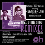 The House Music Anthem (remixes) Part III