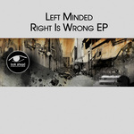 Right Is Wrong EP