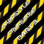 Hardstyle Crime Zone Vol 3