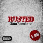 Rusted: Box Remixes 1 99