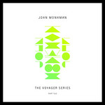 MONKMAN, John - The Voyager SeriesPart Two (Front Cover)