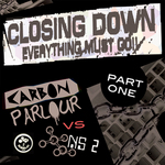 Closing Down (Part 1)