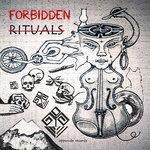 Forbidden Rituals Vol 1 LP