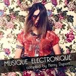 Musique Electronique (unmixed tracks)