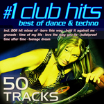 #1 Club Hits 2011: Best Of Dance & Techno