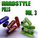 Hardstyle Pills Vol 3