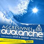 AGGRESIVNES - Avalanche (Front Cover)
