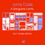 A Sanguine Lamb (including Huxley remix)