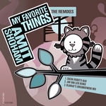 My Favorite Things (The remixes)
