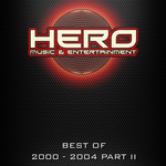 Best Of Hero Music 2000-2004 Part 2