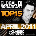 Global DJ Broadcast Top 15 April 2011