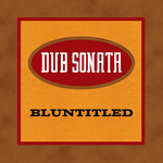 DUB SONATA - Bluntitled (Front Cover)