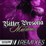 Malicious (The remixes)