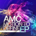 AMC - Motion To Define EP (Front Cover)
