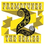 VARIOUS - Fremdtunes: The Series 2 (Front Cover)