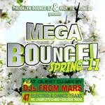 Brooklyn Bounce DJ & Mental Madness Presents Mega Bounce! Spring '11