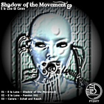 Shadow Of The Movement EP