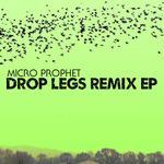 Drop Legs Remix EP