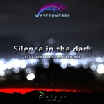 WAVECONTROL - Silence In The Dark (Front Cover)