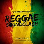 Dubmatix presents Reggae Soundclash (Sample Pack WAV/APPLE/LIVE/REASON)