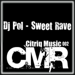 DJ POL - Sweet Rave (Front Cover)