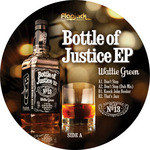 Bottle Of Justice EP
