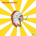 Super Chief EP