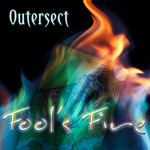 OUTERSECT - Fool's Fire EP (Front Cover)