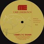LEKEBUSCH, Cari - Third Eye Vision (Front Cover)