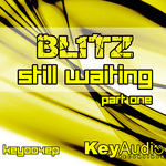 BL1TZ - Still Waiting EP Part One (Front Cover)