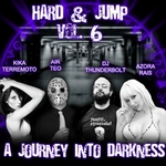 Hard & Jump Vol 6 (A Journey Into Darknes)