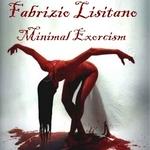 Minimal Exorcism