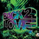 Back 2 Love EP
