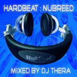 Hard Beat: NuBreed (mixed by DJ Thera) (unmixed tracks)