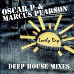 Lovely Day Part 1 (Deep House mixes)