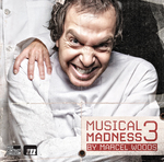 WOODS, Marcel/VARIOUS - Musical Madness 3 (unmixed tracks) (Front Cover)