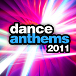 VARIOUS - Dance Anthems 2011 (Front Cover)