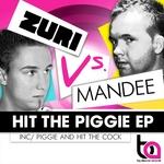 Hit The Piggie EP